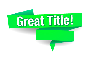10 Tips for a Great Title