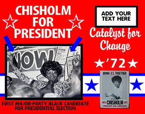 Make A Chisholm For President Black History Month