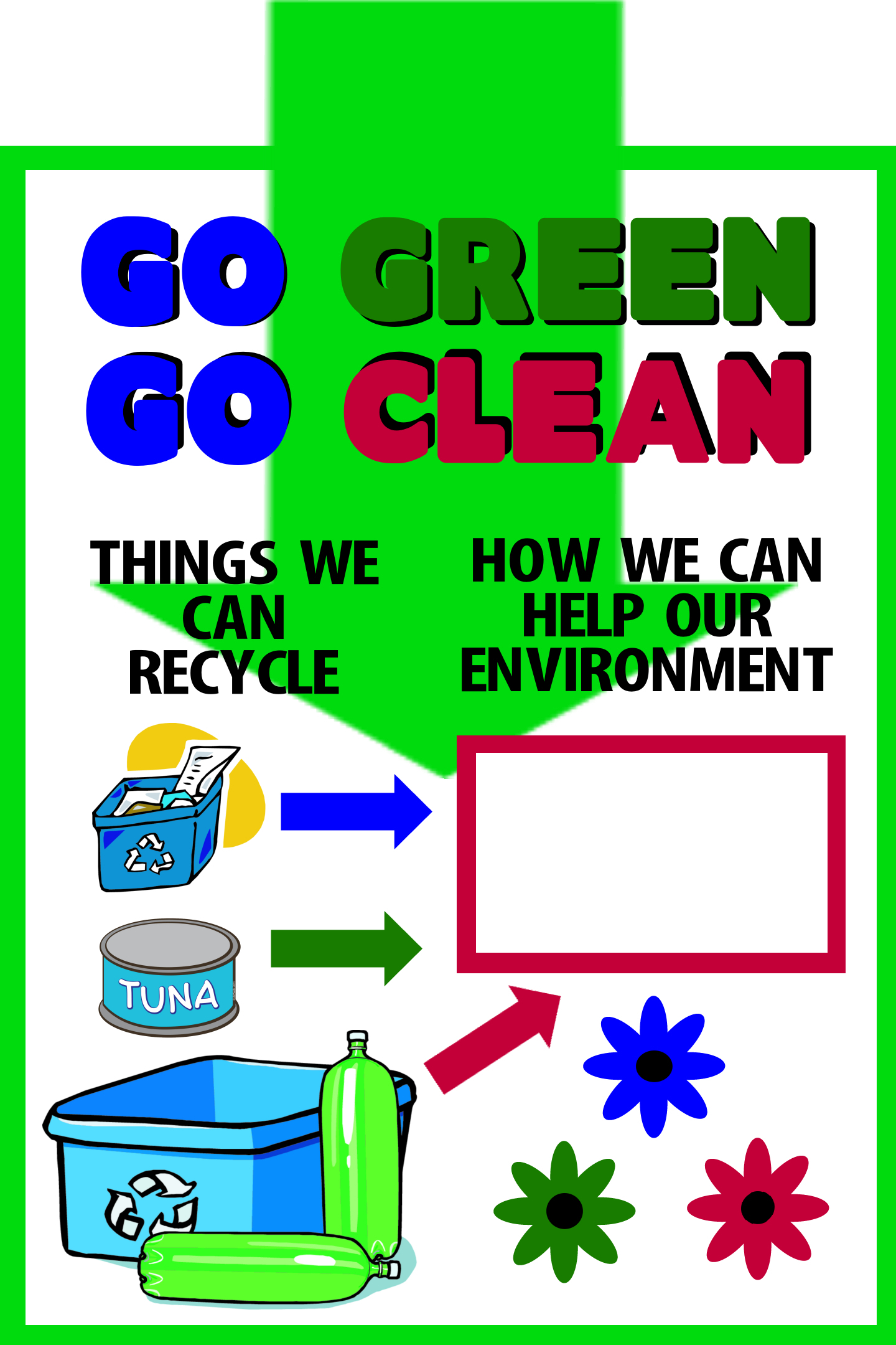 Make a Poster About Recycling | Go Green Go Clean Poster Ideas for School Project Poster Design Ideas  166kxo